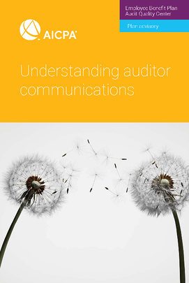 EBPAQC Understanding Auditor Communications - Keiter CPA-1